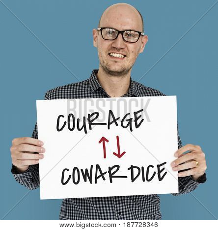 Courage Cowardice Decide Decision Faith