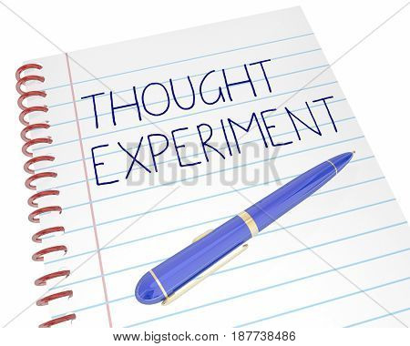 Thought Experiment Exercise Process Pen Notebook Words 3d Illustration