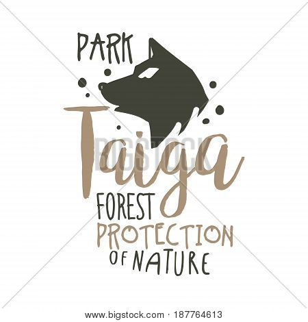 Taiga forest protection of nature promo sign, hand drawn vector Illustration isolated on a white background