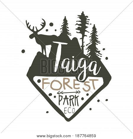 Taiga forest eco park promo sign, hand drawn vector Illustration isolated on a white background