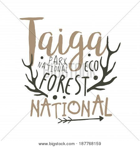 Taiga national park eco forest design template, hand drawn vector Illustration isolated on a white background
