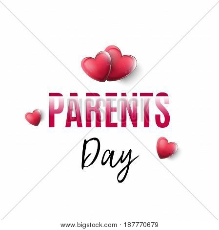 Happy Parents Day vector illustration with red hearts