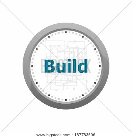 The Word Build On Digital Screen, Business Concept . Abstract Wall Clock Isolated On A White Backgro