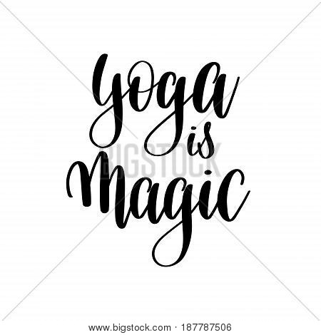 yoga is magic black and white motivational and inspirational positive quote square poster to greeting card, banner design, printable wall art, calligraphy vector illustration