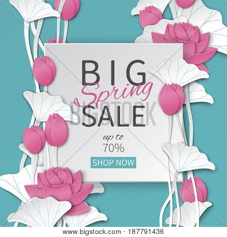 Spring sale banner with paper frame and blooming pink lotus flowers on blue floral background for banner invitation poster web site or greeting card. Paper cut out style vector illustration