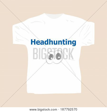 Headhunting . Man Wearing White Blank T-shirt