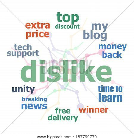 Text Dislike. Social concept. Infographics. Business word collage