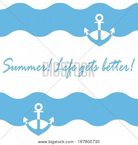 Beautiful Picture With Stylized Waves And Anchor And Inspiring Summer Inscription On A White Backgro