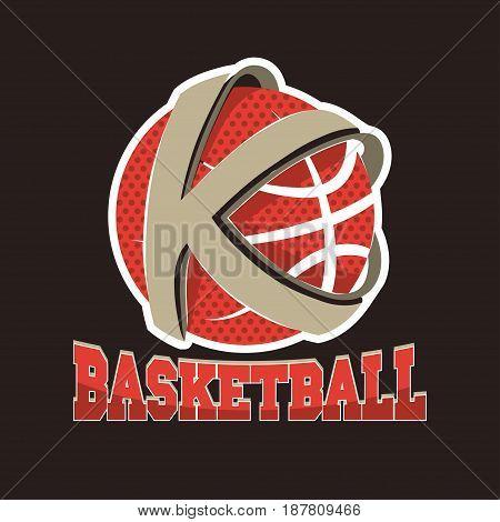 Basketball K letter Team, Championship Emblem, Basket Ball tournament, Sport T-Shirt Graphics. Vector