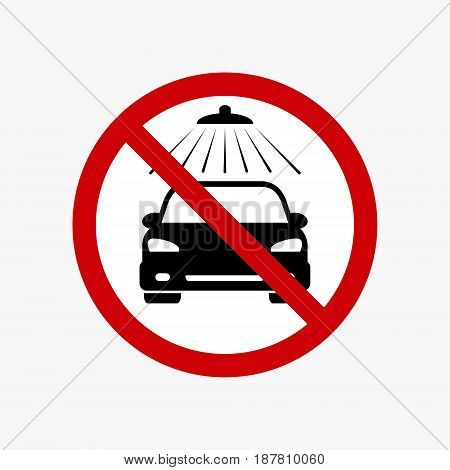 No carwash vector sign. Vector car wash prohibiting symbol.
