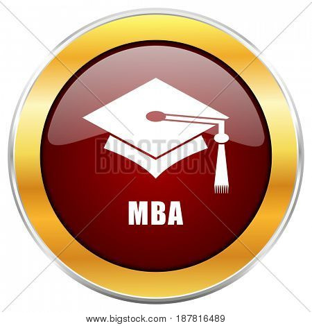 Mba red web icon with golden border isolated on white background. Round glossy button.