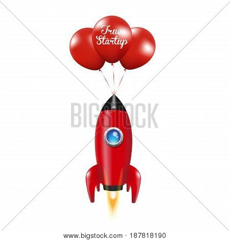 True Startup.Red Rocket. Red Balloon. vector illustration