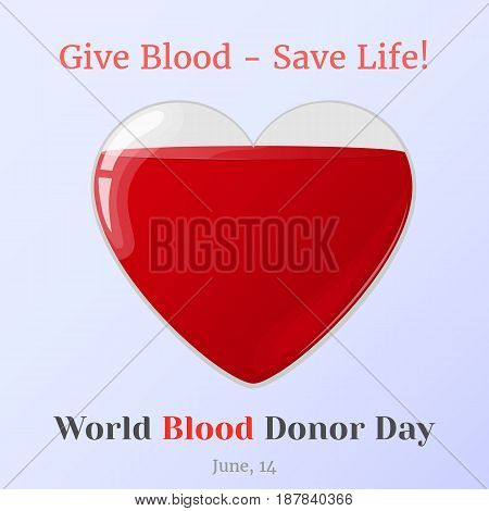 Background for Blood Donor Day with glass bottle in hearts shape in simple cartoon style. Vector illustration for you design, card, banner, poster, calendar or placard template. June 14. Holiday Collection.