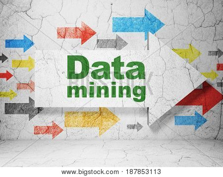 Data concept:  arrow with Data Mining on grunge textured concrete wall background, 3D rendering