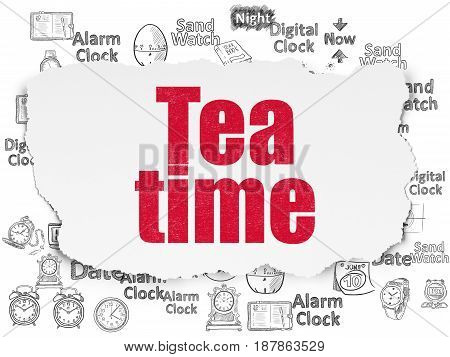 Time concept: Painted red text Tea Time on Torn Paper background with  Hand Drawing Time Icons