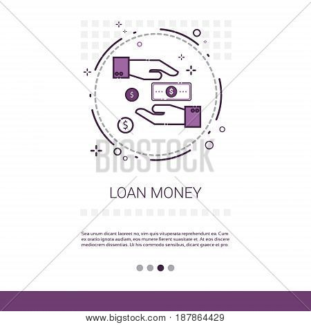 Loan Money Business Investment Web Banner With Copy Space Vector Illustration