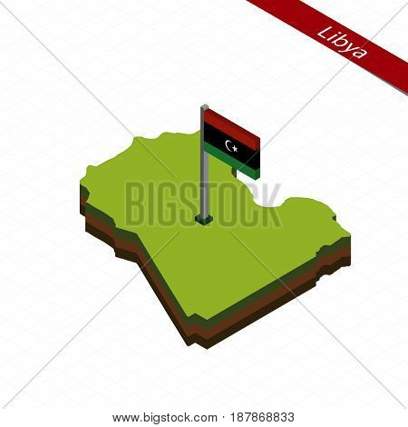 Libya Isometric Map And Flag. Vector Illustration.