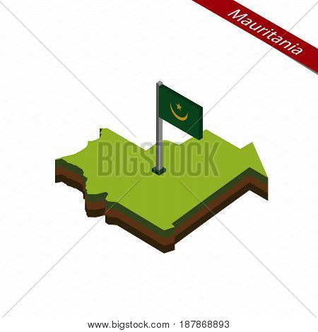 Mauritania Isometric Map And Flag. Vector Illustration.