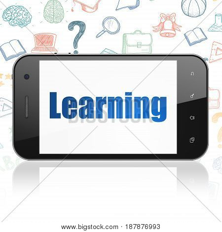 Learning concept: Smartphone with  blue text Learning on display,  Hand Drawn Education Icons background, 3D rendering