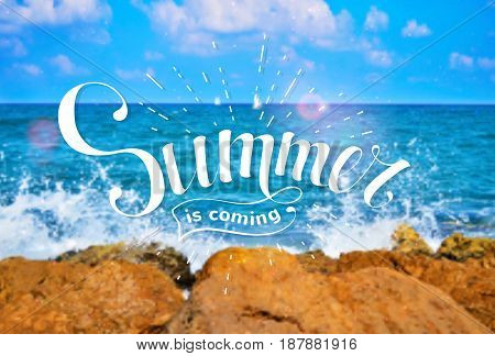 Summer is coming. Hand-drawn lettering on the background of a sea landscape. Vector banner.