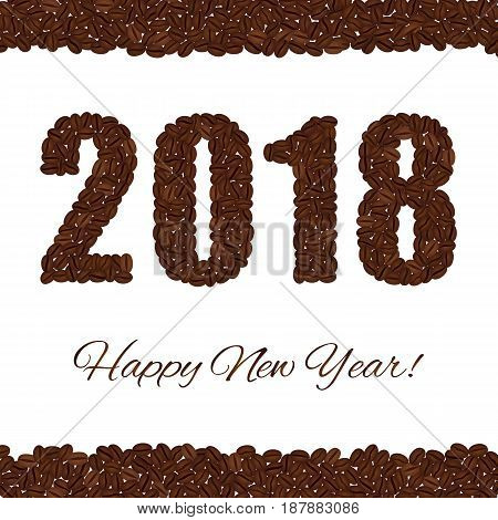 Happy New Year. 2018 created from coffee beans isolated on a white background. Upper and lower bounds of coffee beans