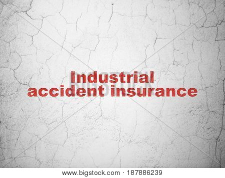 Insurance concept: Red Industrial Accident Insurance on textured concrete wall background
