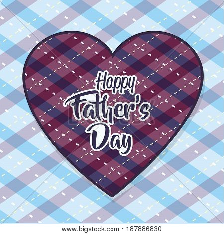 heart with a message of father day celebration, vector illustration