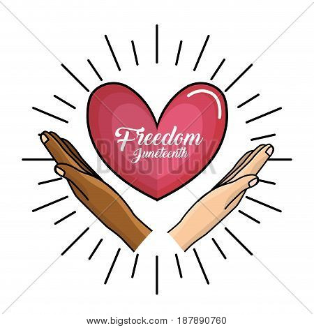 hands and heart with freedom juneteenth message, vector illustration