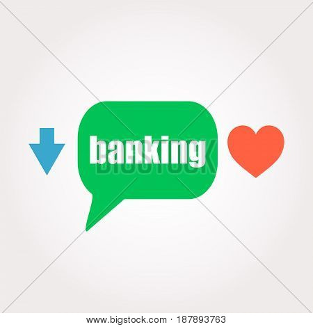 Banking Word. Business Concept . Speech Clouds Stickers, Arrow And Heart