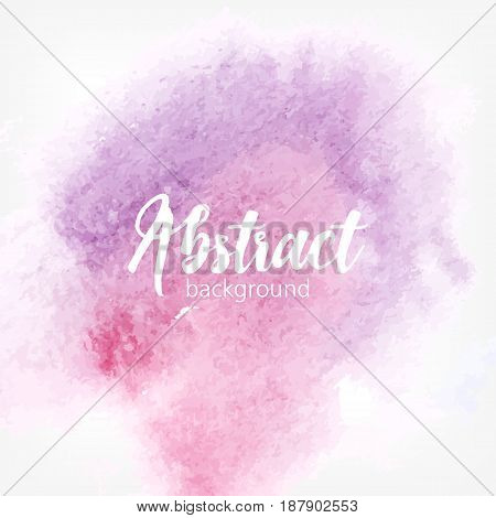 Abstract watercolor stain. Purple and pink pastel colors. Creative realistic background with place for text