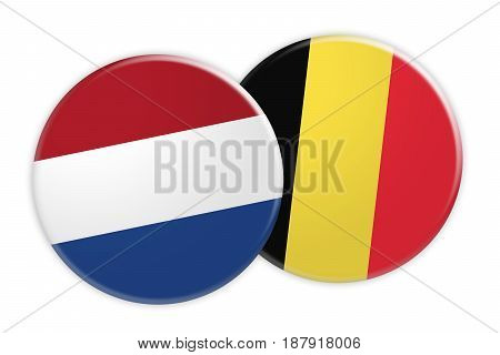 News Concept: Netherlands Flag Button On Belgium Flag Button 3d illustration on white background