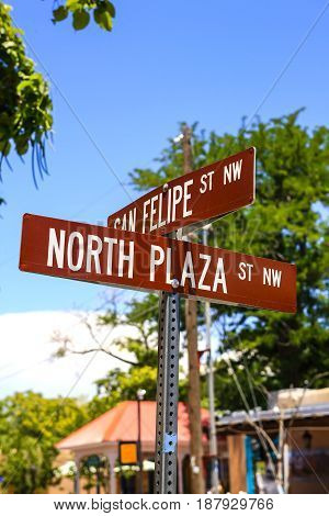 Albuquerque, NM, USA - 06/17/2015: Intersection signpost North Plaza and San Felipe Streets in Old Town Albuquerque New Mexico