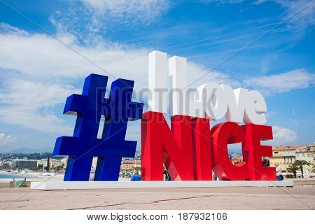 NICE FRANCE - April 25 2017: Modern urban art on promenade of Nice made as hashtag #ILoveNice is popular photo and selfie spot for tourists.