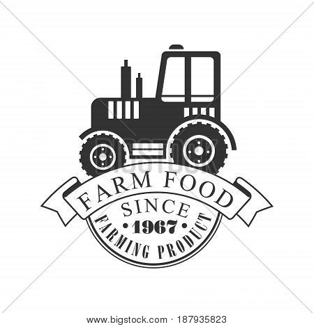 Farm food farming product since 1967 logo. Black and white retro vector Illustration for organic products packaging, farms, shops, cafe, menu