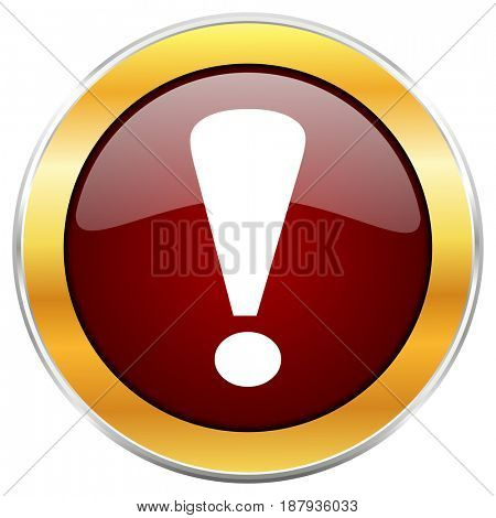 Exclamation sign red web icon with golden border isolated on white background. Round glossy button.