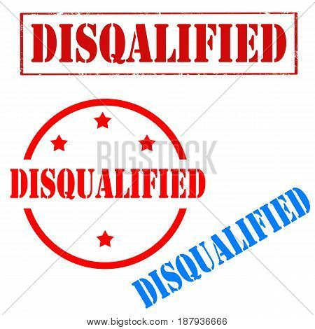 Set of stamps with text Disqualified,vector illustration