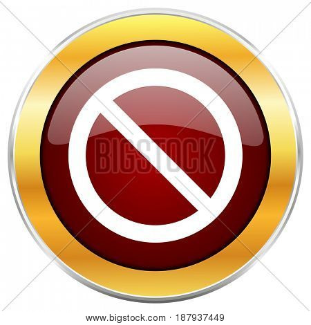 Access denied red web icon with golden border isolated on white background. Round glossy button.