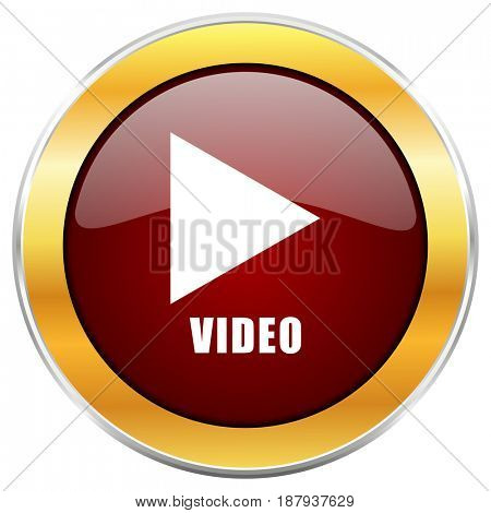 Video red web icon with golden border isolated on white background. Round glossy button.