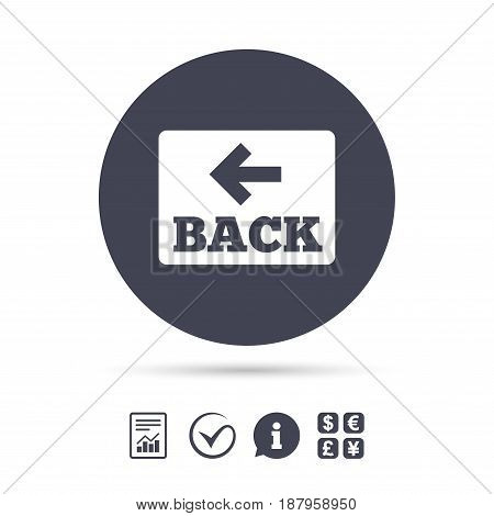 Arrow sign icon. Back button. Navigation symbol. Report document, information and check tick icons. Currency exchange. Vector