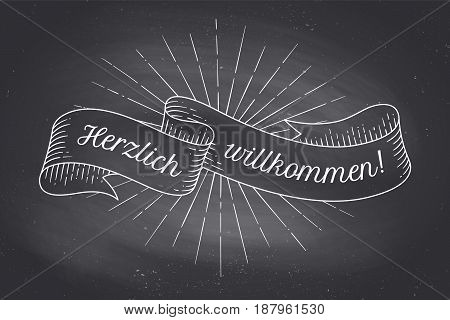 Old school vintage ribbon banner with text in German Herzlich Wllkommen. Hand drawn design element. Ribbon in engraving style on black chalkboard background for retro design. Vector Illustration