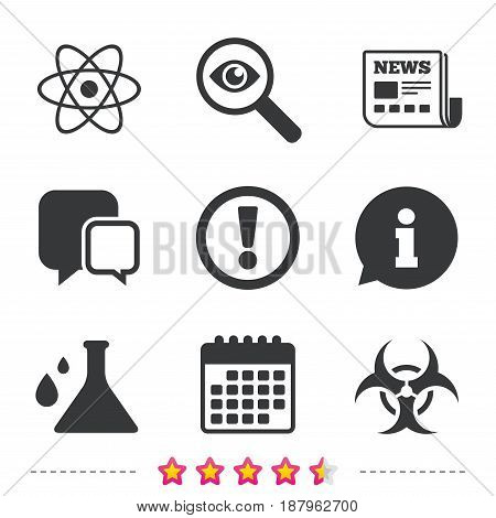 Attention and biohazard icons. Chemistry flask sign. Atom symbol. Newspaper, information and calendar icons. Investigate magnifier, chat symbol. Vector