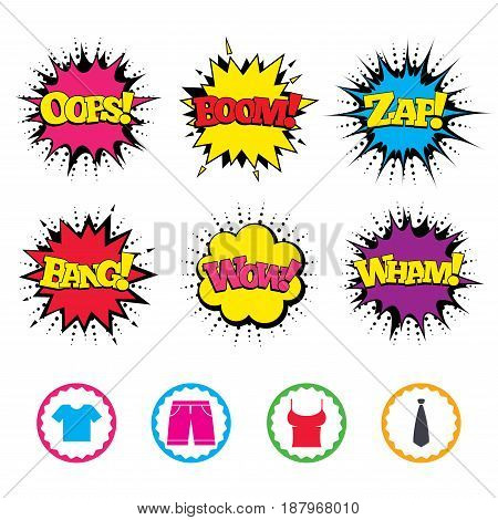 Comic Wow, Oops, Boom and Wham sound effects. Clothes icons. T-shirt and bermuda shorts signs. Business tie symbol. Zap speech bubbles in pop art. Vector