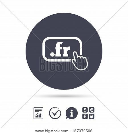 Domain FR sign icon. Top-level internet domain symbol with hand pointer. Report document, information and check tick icons. Currency exchange. Vector
