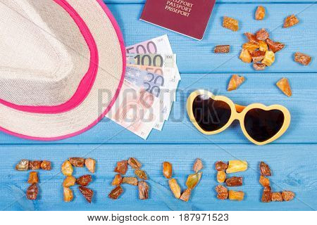Word Travel And Shape Of Sun, Sunglasses And Straw Hat, Passport With Currencies Euro, Summer Time C