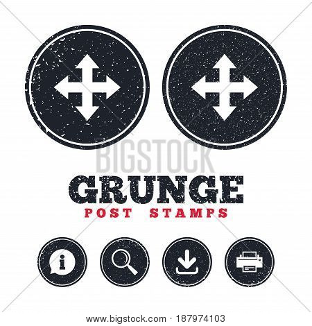 Grunge post stamps. Fullscreen sign icon. Arrows symbol. Icon for App. Information, download and printer signs. Aged texture web buttons. Vector