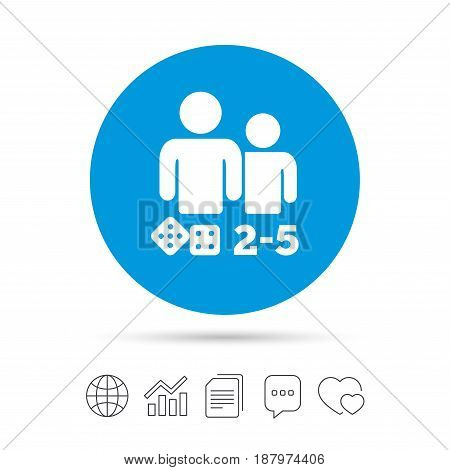 Board games sign icon. From two to five players symbol. Dice sign. Copy files, chat speech bubble and chart web icons. Vector