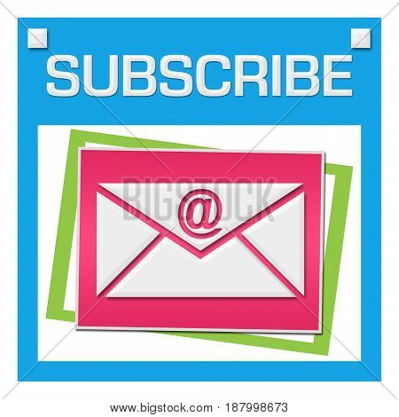 Subscribe concept image with text and related symbols.