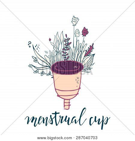 Womens Menstrual Cup With Flowers In Handdrawn Style. Lettering -menstrual Cup