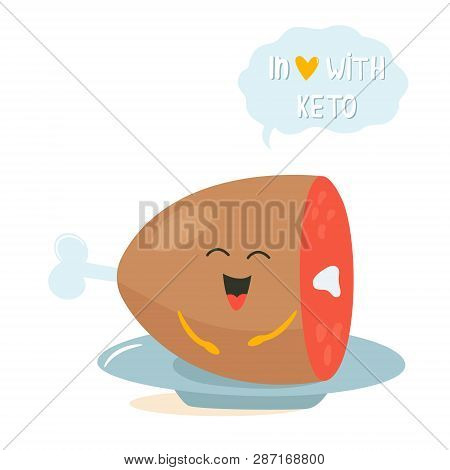 Funny Cute Meat Character With Lettering, Keto Diet Lover. Ketosis Concept
