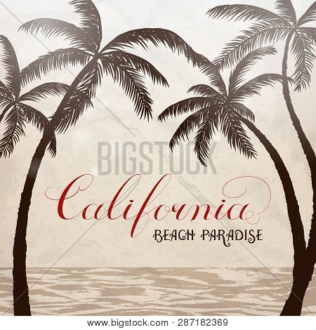 California Lettering With Palms Background. Vector Illustration.